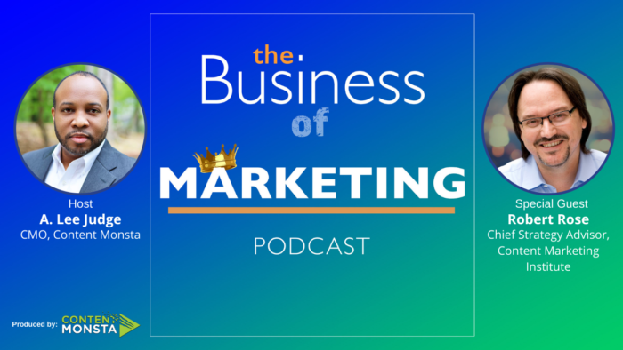 Robert Rose on The Business of Marketing