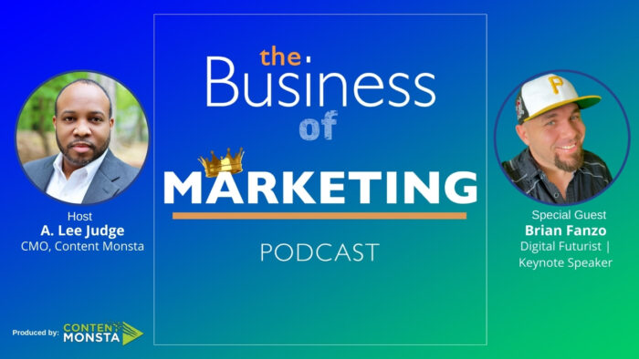 Brian Fanzo - Business of Marketing Podcast