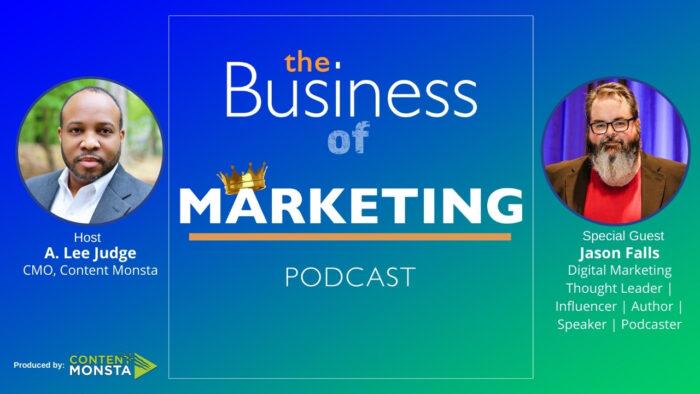 Jason Falls - Business of Marketing Podcast