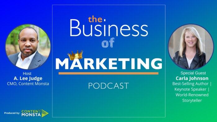 Carla Johnson - Business of Marketing Podcast
