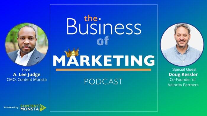 Doug Kessler - Business of Marketing Podcast