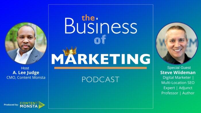 Steve Wiideman - Business of Marketing Podcast