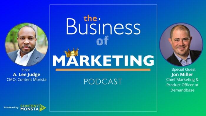 Jon Miller - Business of Marketing Podcast